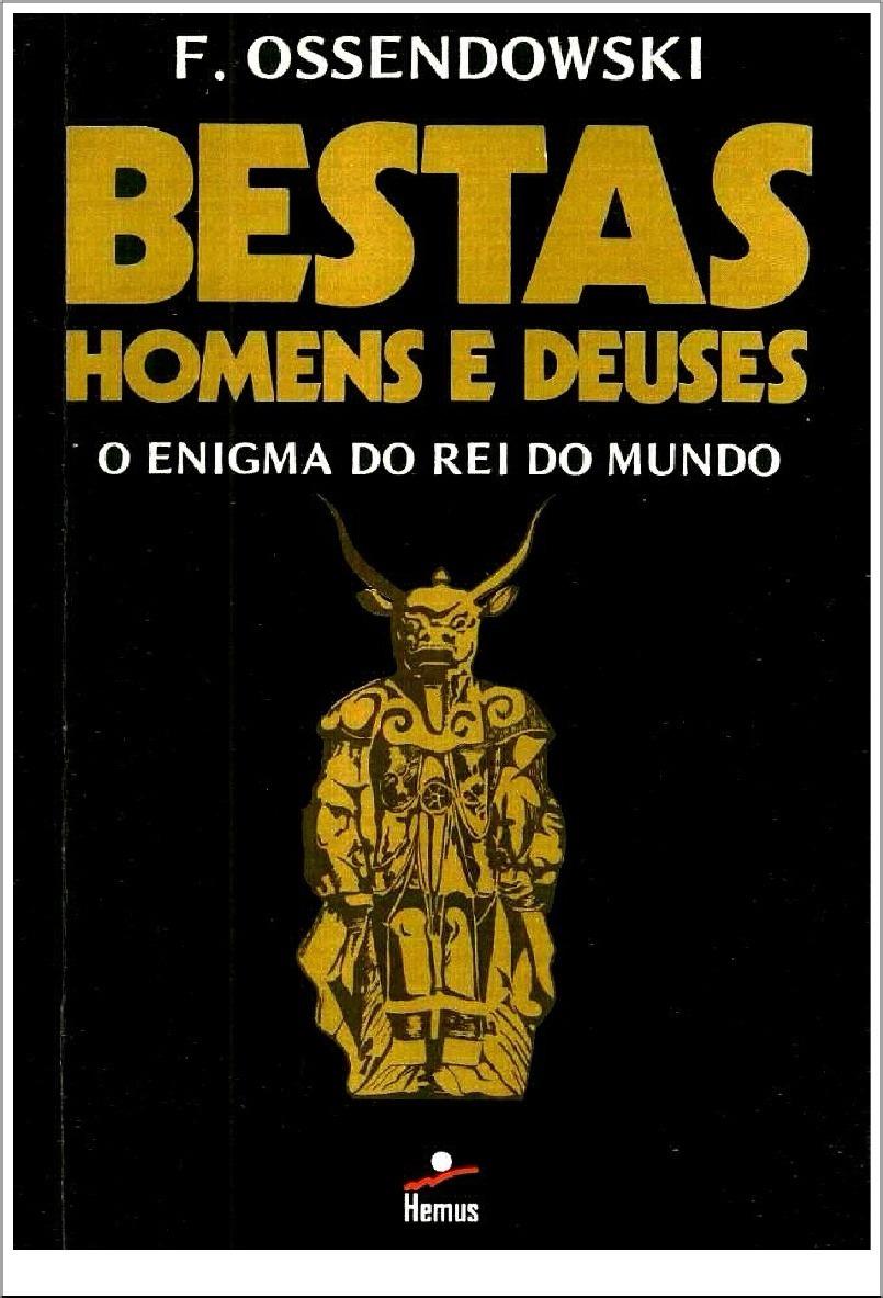 livro-bestas-homens-e-deuses-f-ossendowski-D_NQ_NP_839556-MLB26709338359_012018-F