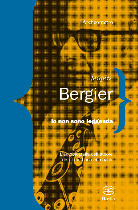 Jacques-Bergier_-Io-non-sono-leggenda.png